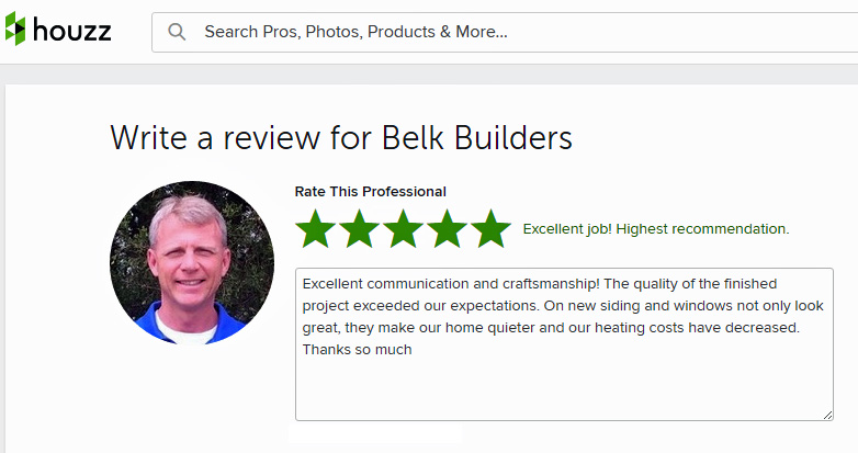 Please review Belk Buiilders on Houzz